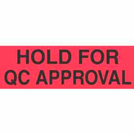 "Hold For Qc Approval 1-3/8"" x 2"" - Fluorescent Red / Black"