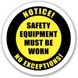 "Durastripe 20"" Round Sign - Notice! Safety Equipment Must Be Worn No Exceptions!"