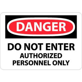 """NMC D200PB OSHA Sign, Danger Do Not Enter Authorized Personnel Only, 10"""" X 14"""", White/Red/Black"""