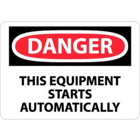 "NMC D466P OSHA Sign, Danger This Equipment Starts Automatically, 7"" X 10"", White/Red/Black"