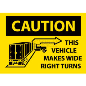 """NMC M245PB Vehicle Sign, Caution This Vehicle Makes Wide Right Turns, 10"""" X 14"""", Yellow/Black"""