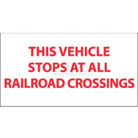 """NMC M371P Vehicle Sign, This Vehicle Stops At All Railroad Crossings, 9"""" X 20"""", White/Red"""