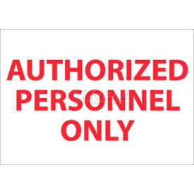 "NMC M38RB Restricted Area Sign, Authorized Personnel Only, 10"" X 14"", White/Red"