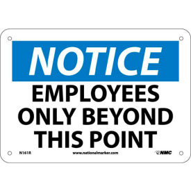 "NMC N161R OSHA Sign - Notice Employees Only Beyond This Point, Plastic, 7"" x 10"""