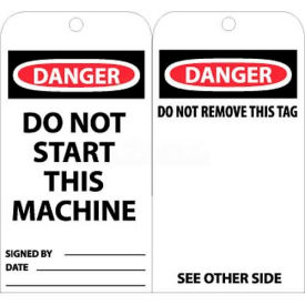 "NMC RPT7 Tags, Danger Do Not Start This Machine, 6"" X 3"", White/Red/Black, 25/Pk"
