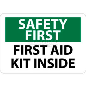 "NMC SF47P OSHA Sign, Safety First - First Aid Kit Inside, 7"" X 10"", White/Green/Black"