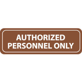 Architectural Sign - Authorized Personnel Only