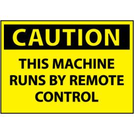 Machine Labels - Caution This Machine Runs By Remote Control