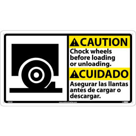 Bilingual Plastic Sign - Caution Chock Wheels Before Loading Or Unloading