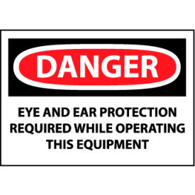 Machine Labels - Danger Eye And Ear Protection Required