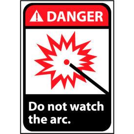 Danger Sign 14x10 Rigid Plastic - Do Not Watch The Arc