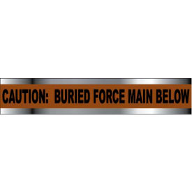 "Detectable Underground Warning Tape - Caution Buried Force Main Below - 6""W"
