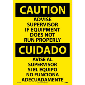 Bilingual Vinyl Sign - Caution Advise Supervisor If Equipment Does Not Run