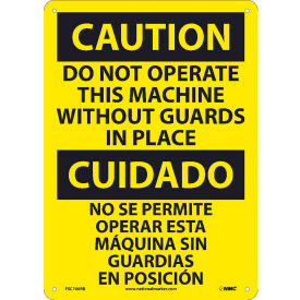 Bilingual Plastic Sign - Caution Do Not Operate This Machine Without Guards