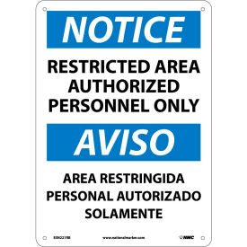 Bilingual Plastic Sign - Notice Restricted Area Authorized Personnel Only