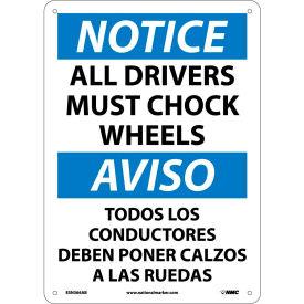 Bilingual Aluminum Sign - Notice All Drivers Must Chock Wheels