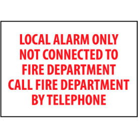 Fire Safety Sign Local Alarm Only Not Connected To Fire Department Plastic by