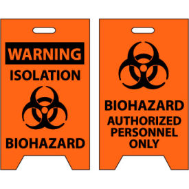 Floor Sign - Warning Isolation Biohazard Authorized Personnel Only
