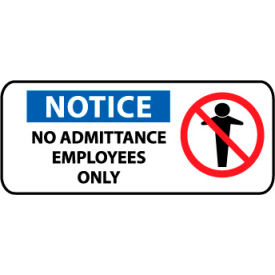 Pictorial OSHA Sign - Plastic - Notice No Admittance Employees Only