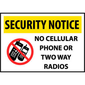 Security Notice Plastic - No Cellular Phone Or Two Way Radios