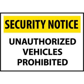 Security Notice Aluminum - Unauthorized Vehicles Prohibited