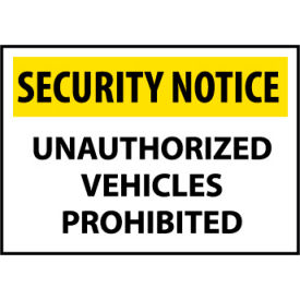 Security Notice Plastic - Unauthorized Vehicles Prohibited