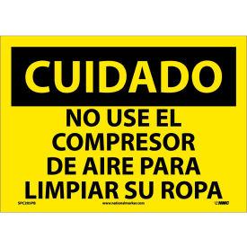 Spanish Vinyl Sign - Cuidado No Use El Compresor De Aire Para Limpiar Su Ropa