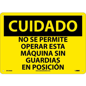 Spanish Aluminum Sign - Cuidado No Se Permite Operar Esta Maquina Sin Guardias