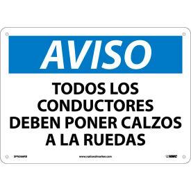 Spanish Plastic Sign - Aviso Todos Los Conductores Deben Poner Calzos A Ruedas
