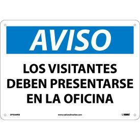 Spanish Plastic Sign - Aviso Los Visitantes Deben Presentarse En La Oficina