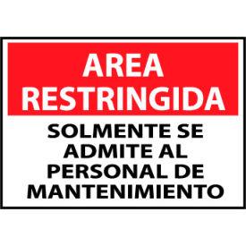 Restricted Area Plastic - Spanish - Solomente Se Admite Al Personal De