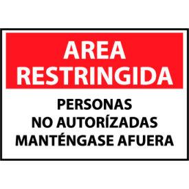Restricted Area Aluminum - Spanish - Personas No Autorizadas Mantengase Afuera