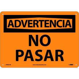 Spanish Aluminum Sign - Advertencia No Pasar