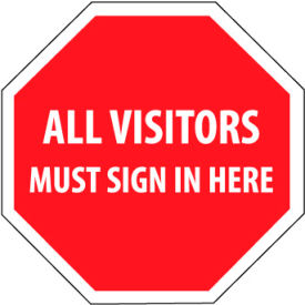 Security Stop Sign - All Visitors Must Sign In Here