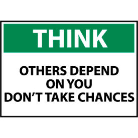 Think Osha 7x10 Plastic - Others Depend On You Don't Take Chances