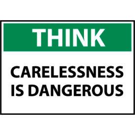 Think Osha 10x14 Plastic - Carelessness Is Dangerous
