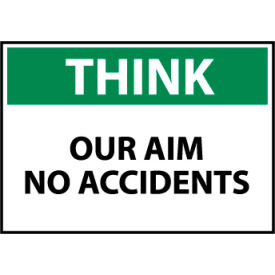 Think Osha 10x14 Plastic - Our Aim No Accidents
