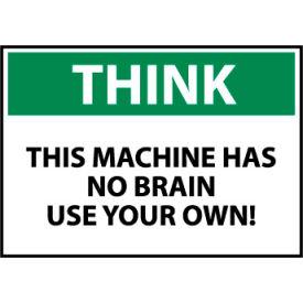 Think Osha 10x14 Vinyl - This Machine Has No Brain