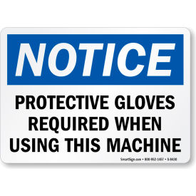 MySafetySign Protective Gloves Required When Using, Heavy-Duty Aluminum Sign, 63 mil,... by