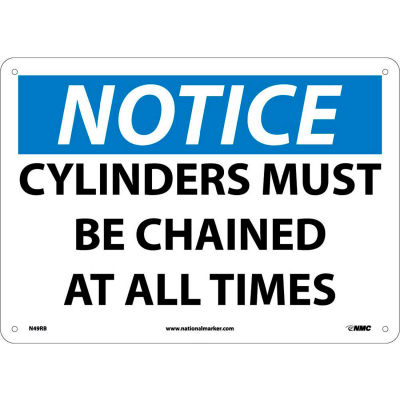 """Safety Signs - Notice Cylinders Must Be Chained - Rigid Plastic 10""""H X 14""""W"""