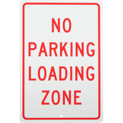 """Aluminum Sign - No Parking Loading Zone - .063"""" Thick, TM14H"""