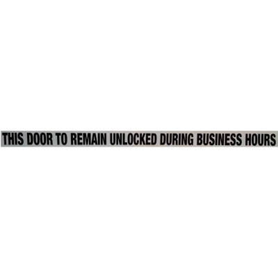 """Door Decal - This Door to Remain Unlocked During Business Hours, 1-1/2"""" x 24"""", Black On Clear - Pkg Qty 10"""