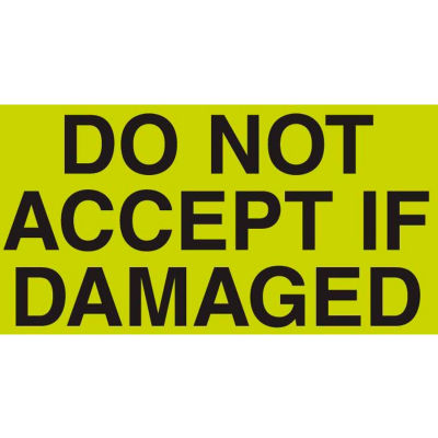 "Don't Accept If Damaged 3"" x 5"" - Fluorescent Green / Black"