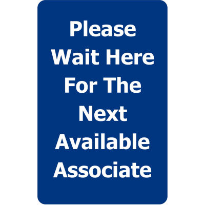 "Tensabarrier Blue 7""x11"" 1/4"" Classic Acrylic Sign - Please Wait Here For Next Avaliable Associate"