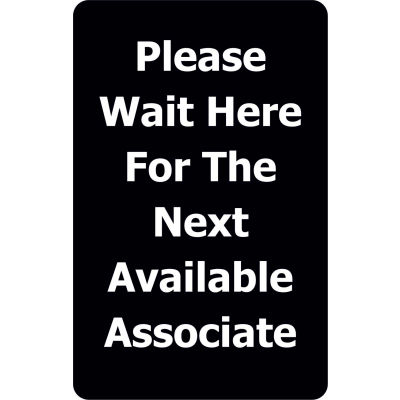 """Tensabarrier 7""""x11"""" 1/4"""" Classic Acrylic Sign - """"Please Wait Here For The Next Available Associate"""""""