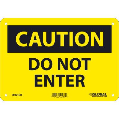 Global Industrial™ Caution Do Not Enter, 7x10, Rigid Plastic