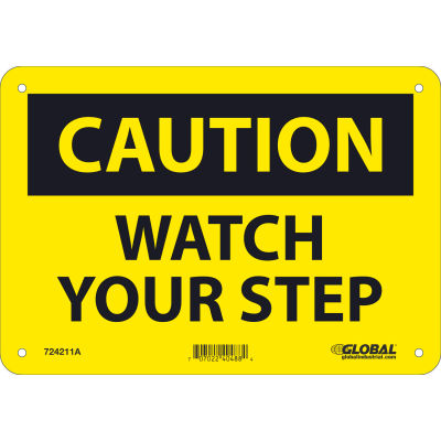 Global Industrial™ Caution Watch Your Step, 7x10, Aluminum