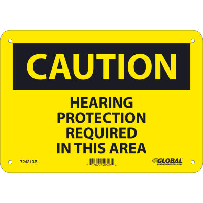 Global Industrial™ Caution Hearing Protection Required, 7x10, Rigid Plastic