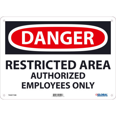 Global Industrial™ Danger Restricted Area Authorized Employees Only, 10x14, Aluminum