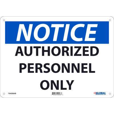 Global Industrial™ Notice Authorized Personnel Only, 10x14, Aluminum